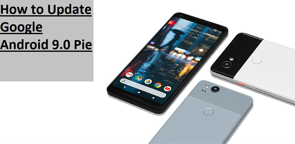 How to Update Galaxy Note 4 Android 9.0 Pie