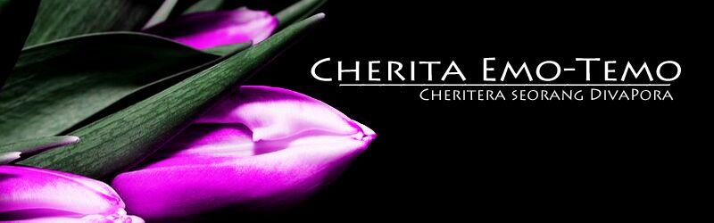 ♥ Cherita Emo-Temo ♥