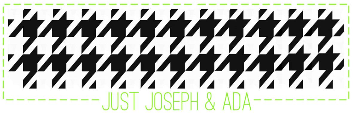 Just Joseph & Ada