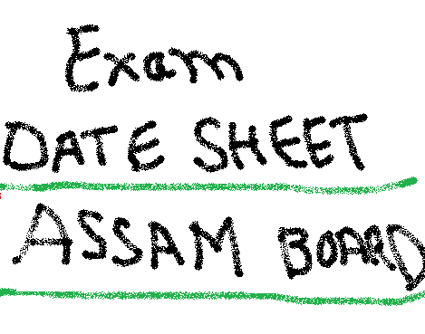 Assam Board HSLC AHM 10th Programme - Date Sheet 2015