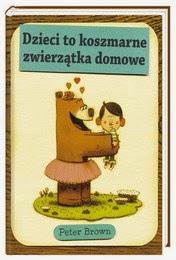 http://lubimyczytac.pl/ksiazka/241208/dzieci-to-koszmarne-zwierzatka-domowe