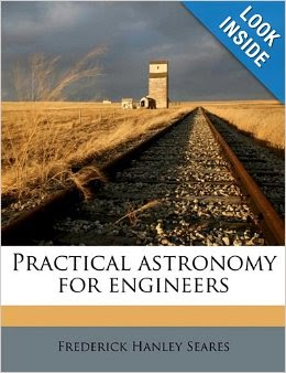 Book: Practical Astronomy for Engineers by Frederick Hanley Seares