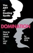 Domination: How to Bend Others to Your Will