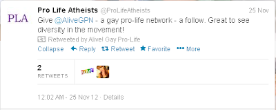 Pro Life Atheists: Give @AliveGPN - a gay pro-life network - a follow. Great to see diversity in the movement! Retweeted by Alive! Gay Pro-Life