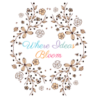 Where Ideas Bloom SHOP