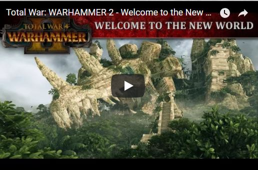 Total War: WARHAMMER 2 - Welcome to the New World