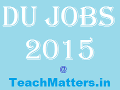 image : DU Jobs 2015 @ TeachMatters.in