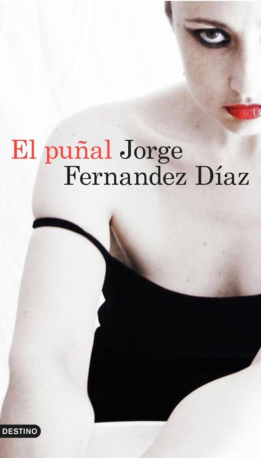 El puñal/ Jorge Fernández Díaz (Avance Editorial)