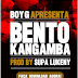 Boy G - Bento Kangamba (Download Track 2013)