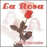 La Rosa - CADA VEZ MEJOR 2004 Disco Completo