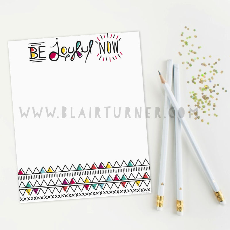 Be Joyful Now Notepads