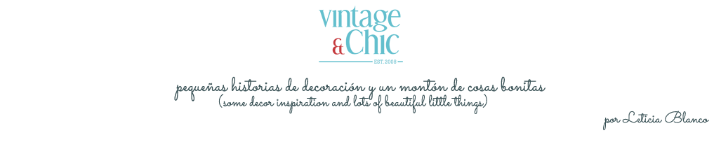 VINTAGE & CHIC: decoración vintage para tu casa · vintage home decor