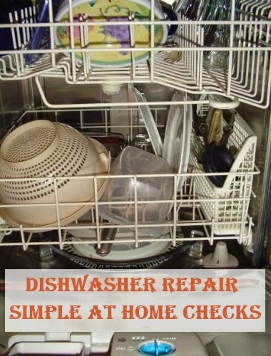 Dishwasher Repair: Simple At Home Checks