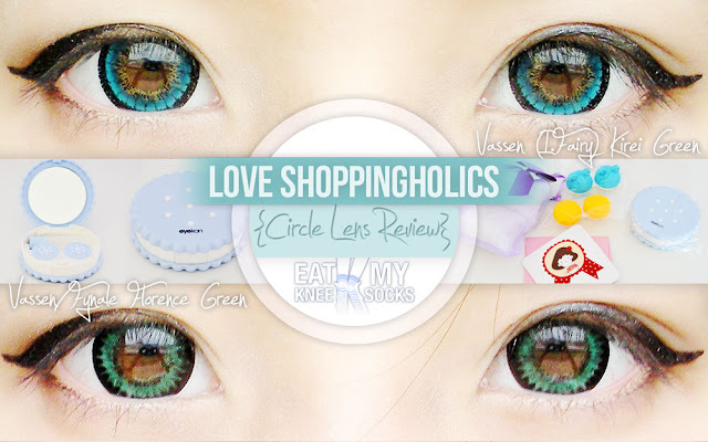 A review of Love Shoppingholics' Vassen (I.Fairy) Kirei Green and Fynale Florence Green circle lenses, as well as a travel lens kit, by Eat My Knee Socks/Mimchikimchi.