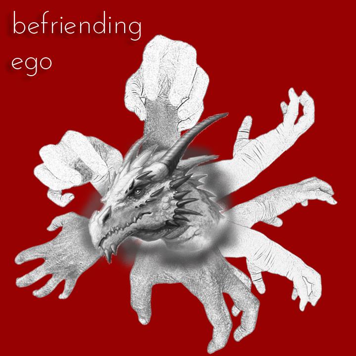 Befriending My Ego