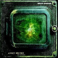 Brain Damage - Always greener