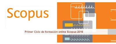 Primer Ciclo de formación online Scopus 2016.