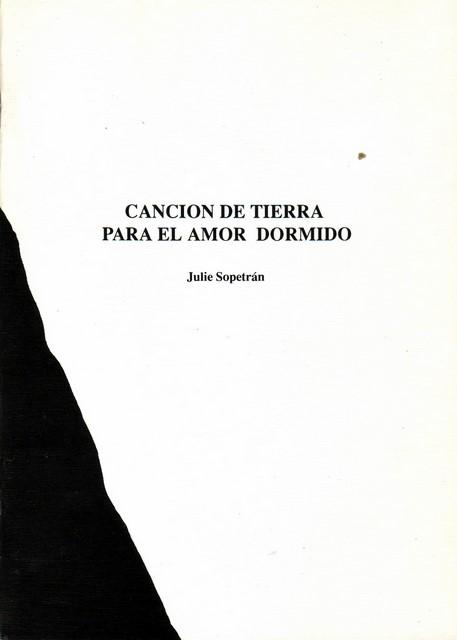 CANCIÓN DE TIERRA PARA EL AMOR DORMIDO