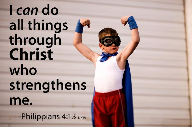 I Can Fail Through Christ Who Gives Me Strength