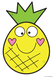 Be like a Pineapple--Have Thick Skin, Be Sweet on the Inside, and Stand Tall!