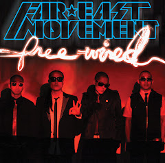 Far East Movement - Free Wired (2010)