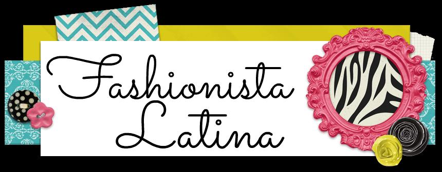 Fashionista Latina