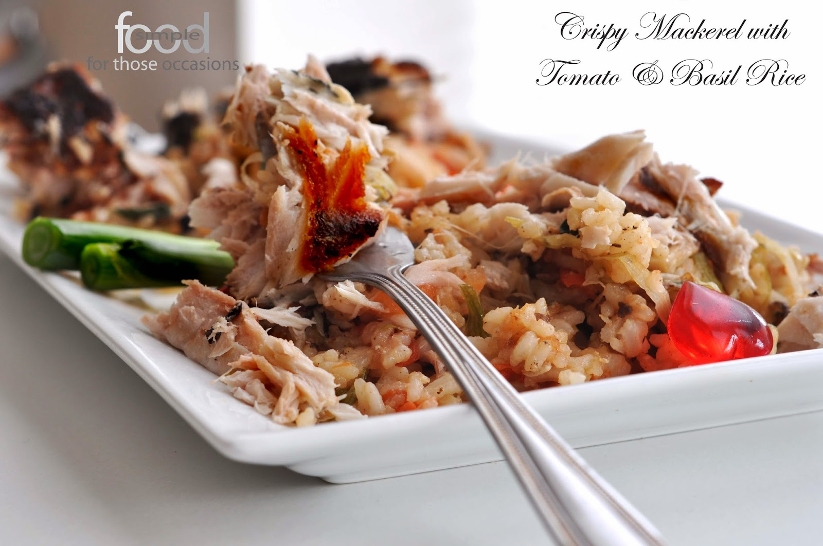 Crispy Mackerel with Tomato and Basil Rice ~ Simple Food