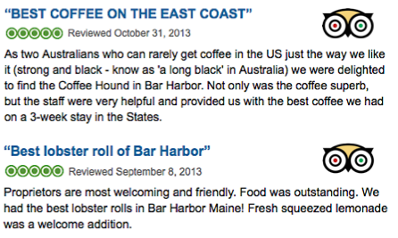 http://www.tripadvisor.com/Restaurant_Review-g60709-d4459044-Reviews-Coffee_Hound_Coffee_Bar-Bar_Harbor_Maine.html