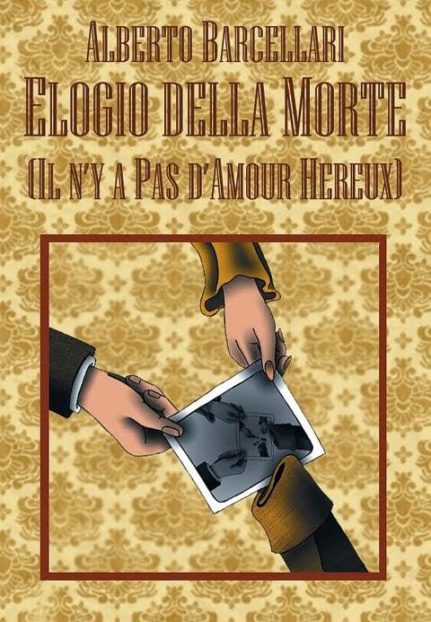 Elogio della Morte (Il n'y a pas d'amour hereux)