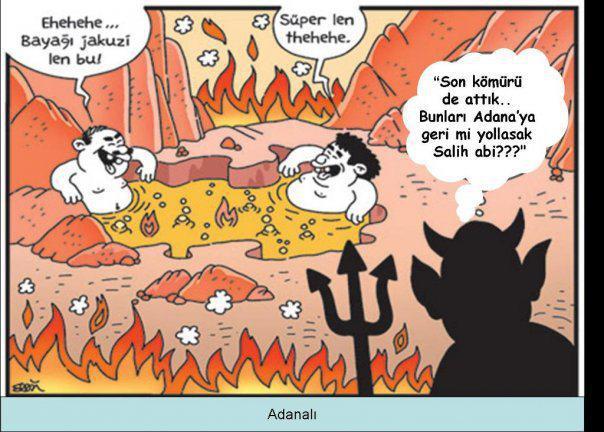 yaz sıcakları kavurucu sıcaklar çöl sıcağı Adana nemli hava hissedilir sıcaklık cehennem ateşi cehennem sıcağı cehennemde jakuzi Adanalı cehennemde yanmaz karikatür penguen uykusuz dergi erdil yaşaroğlu karikatür dünyası