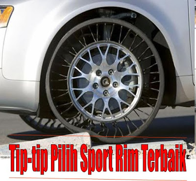 Tip-tip Pilih Sport Rim kereta