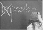 cuando me dijeron qe los imposibles no existian, no deje de intentardlo
