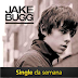 "Música ""Taste It"" do cantor Jake Bugg é o Single da Semana"