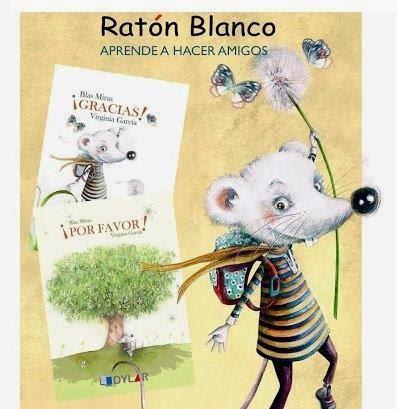 http://elratonblancoaprendeahaceramigos.blogspot.com.es/