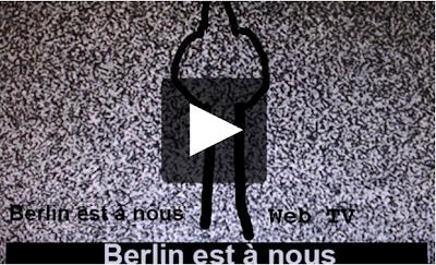 web-tv berlinoise berlin est à nous