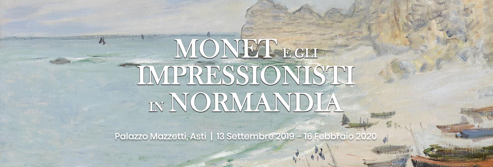 ASTI: DALLA NORMANDIA MONET E IMPRESSIONISTI