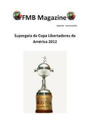 Guia da Libertadores 2012/ FMB Magazine Ediçã 04 Fevereiro/2012