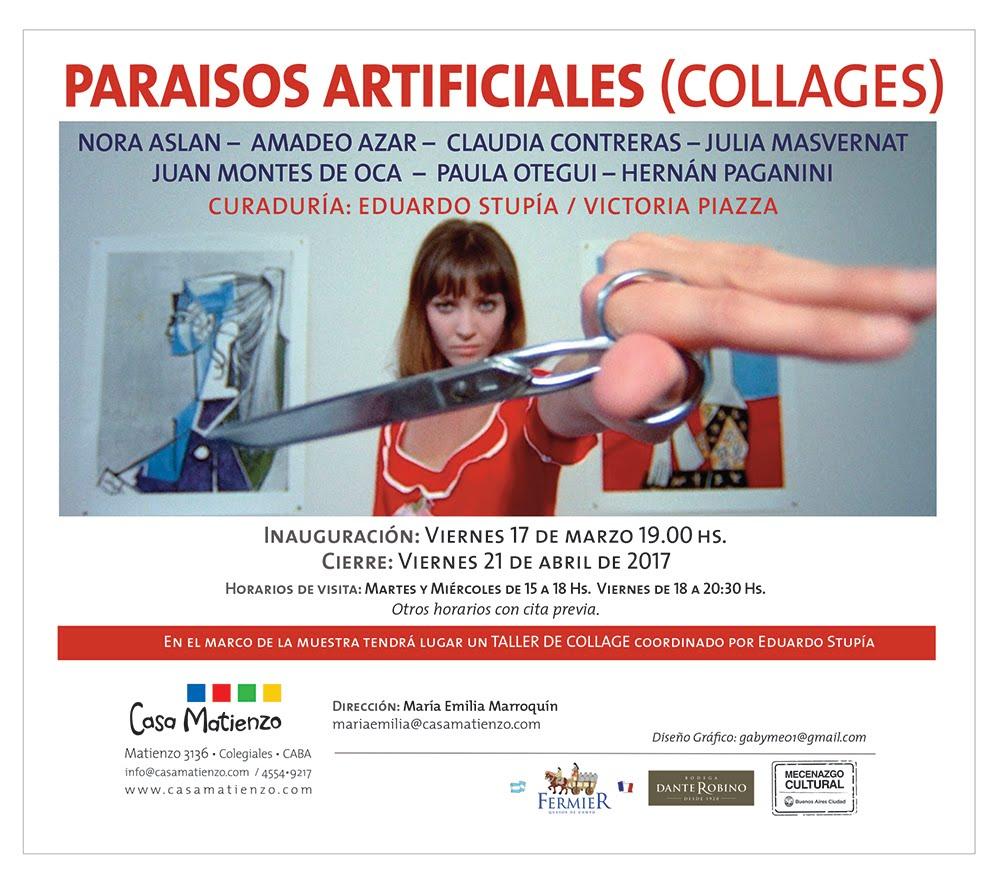MUESTRA ACTUAL: PARAÍSOS ARTIFICIALES (COLLAGES) del 17/03 al 22/04/2017