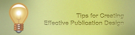 Tips for Creating Effective Publication Design