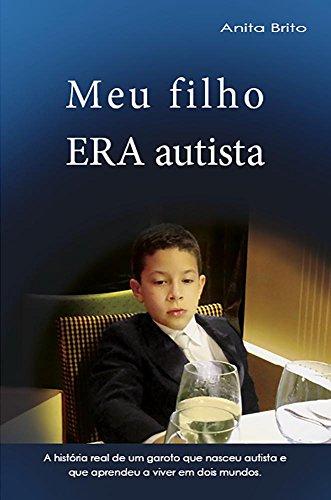 LIVRO: Meu filho ERA autista