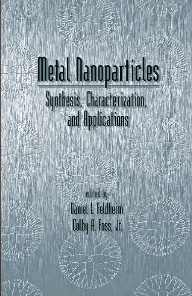 Metal Nanoparticles: Synthesis, Characterization, and Applications