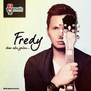 Fredy - Dan Aku Galau