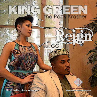 Reign feat. GG - King Green the Party Krasher
