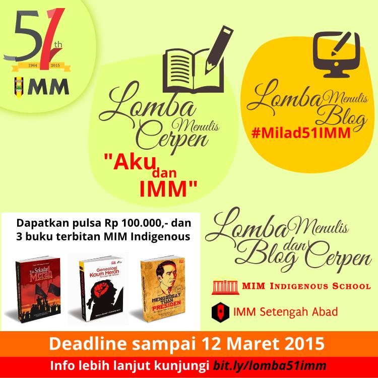 IMM Setengah Abad: Lomba Menulis Cerpen dan Blog #Milad51IMM