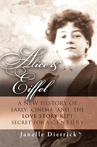 Alice Eiffel A new History of early cinema