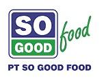 Lowongan Kerja Juli 2013 PT So Good Food (Sales Supervisor - Palembang) juli 2013