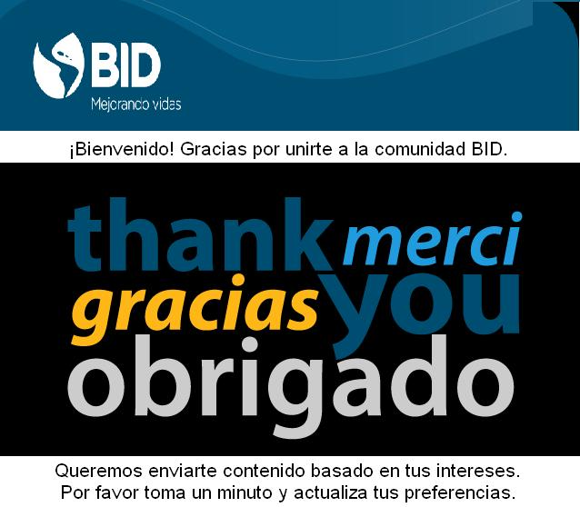 ¡Bienvenido! Gracias por unirte a la comunidad BID.