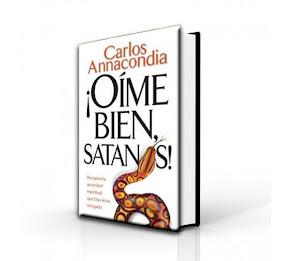 Libro Oime bien satanas - Carlos Anacondia