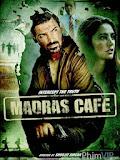 Madras Cafe - Madras Cafe