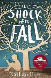 Book cover of The Shock of the Fall by Nathan Filer